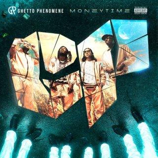 Ghetto Phénomène - Money Time (Album)