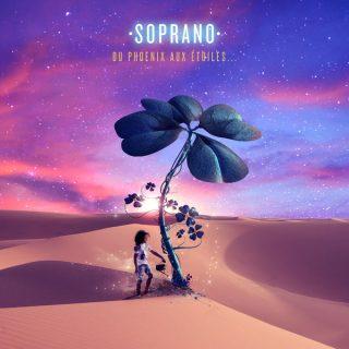 Soprano - Du Phoenix Aux Etoiles (Album)