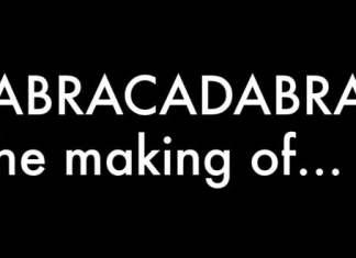 Abracadabra The making of