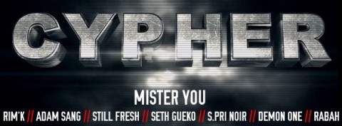 Mister You - Cypher #01 avec Rim'k, Seth Gueko, Spri Noir, Still Fresh, Demon One