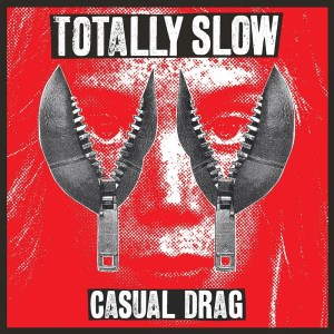 Totally Slow - Casual Drag - Album Cover