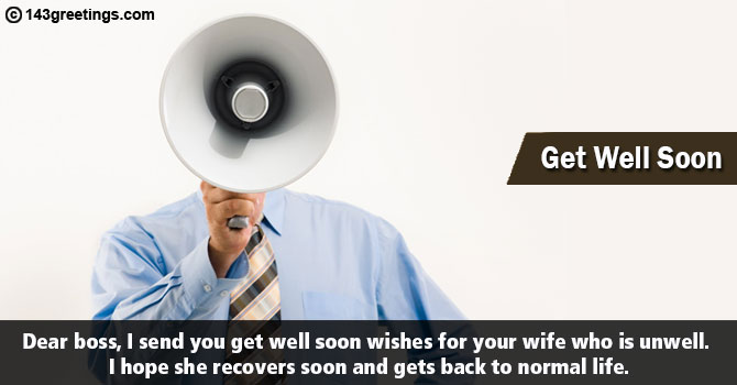 Get Well Soon Messages for Boss. Wishes & SMS   143 Greetings