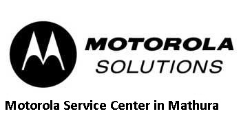 Motorola Authorized Service Center in Mathura