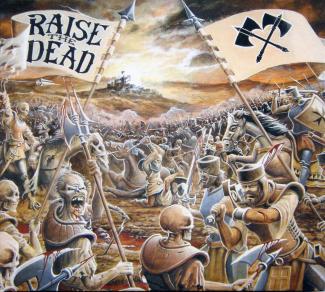 Raise the Dead—Hymns of War (2005)