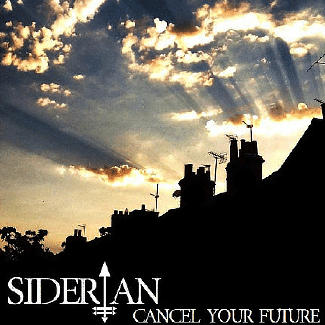 Siderian—Cancel Your Future EP (2015)