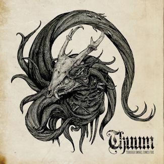 Thuum—Through Smoke, Comes Fire EP (2018)