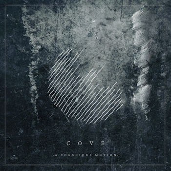 Cove—A Conscious Motion EP (2018)