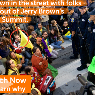 I sat down in the street with folks locked out of Jerry Brown's Climate summit