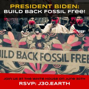 President Biden Build back Fossil Free