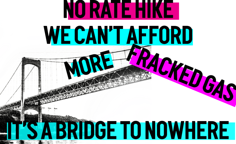 No rate hike we can't afford more fracked gas