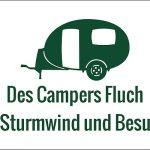 Zu Weihnachten: Schild aus Dibond – Des Campers Fluch ist Sturmwind und Besuch. ein prima Geschenk