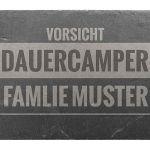 Zu Weihnachten: Türschild aus Schiefer 300 x 200 mm – Motiv Vorsicht Dauercamper ein prima Geschenk