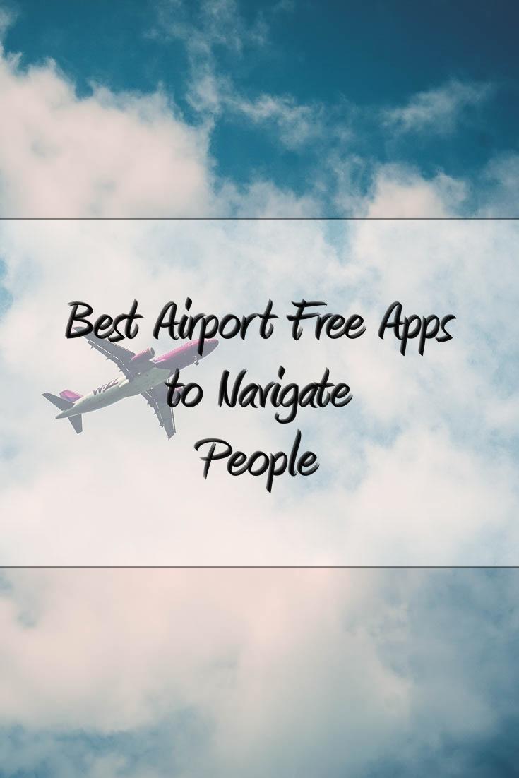 Best Airport Free Apps to Navigate People with 1AdventureTraveler
