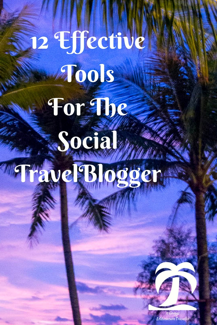 12 Effective Tools For The Social Travel Blogger - 1AdventureTraveler | 12 Effective Tools for the Social Travel Blogger to help stay organized and allow us to schedule our articles and posts