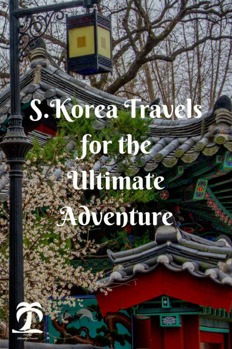 South Korea Travels for the Ultimate Adventure - 1AdventureTraveler | Adventure South Korea Travels like an Expat with recommendations from one that has lived there. Try hiking, visit temples and so much more | South Korea | South Korea Travels | Expat Adventure | Expat Travel Adventure | Travel | Seoul | Busan |