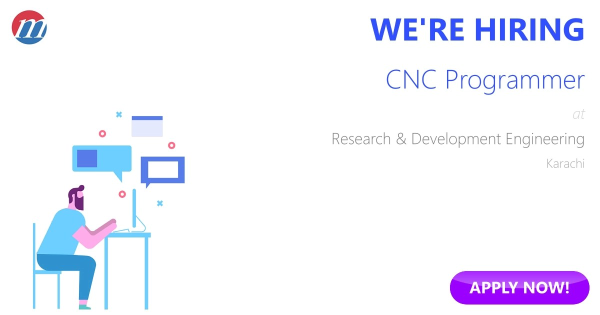 CNC Programmer Job in Pakistan - Research & Development Engineering ...