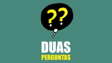 DUAS PERGUNTAS