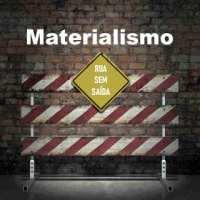 Fim do materialismo