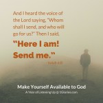 Make Yourself Available to God - Isaiah 6:8
