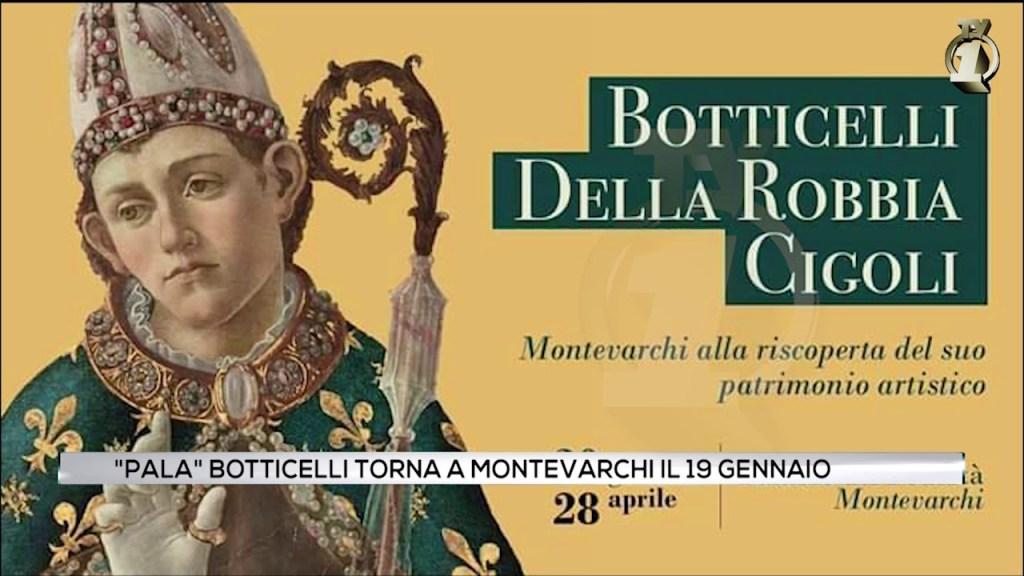 Botticelli, Della Robbia, Cigoli a Montevarchi