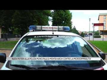 Nuovi poteri alla Polizia Municipale di Montevarchi contro la microcriminalità