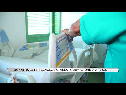 Donati 10 letti tecnologici alla Rianimazione di Arezzo