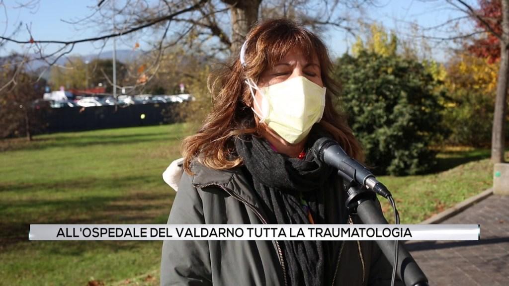 All'ospedale del Valdarno tutta la Traumatologia della Provincia.