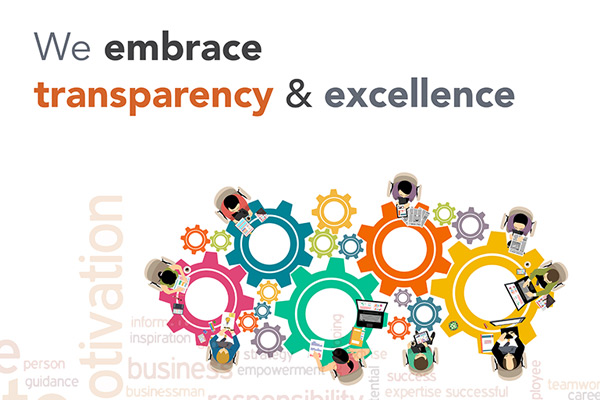 We embrace transparency and excellency