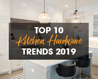 kitchen hardware trends island with oven top 10 for 2019
