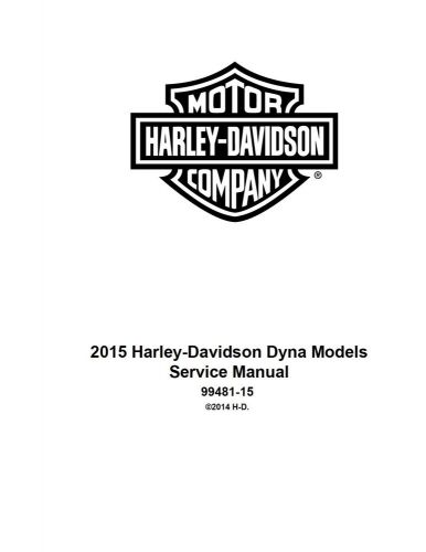 Purchase 2015 Harley Davidson DYNA MODELS Service