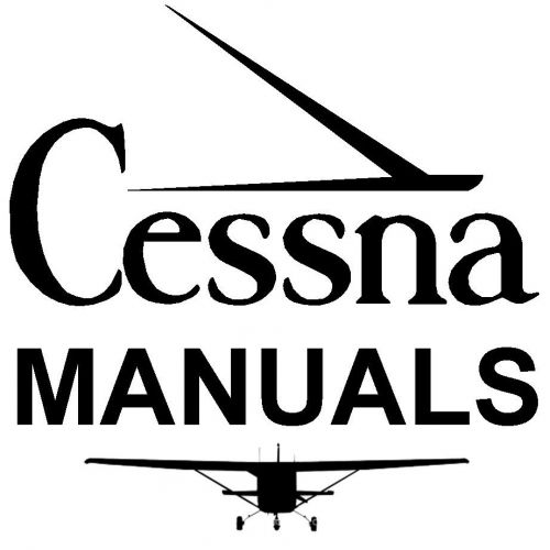 Purchase CESSNA 200 Series Service Manual + POH + Parts