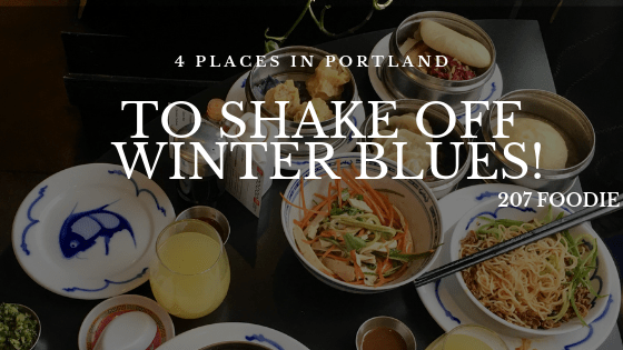 Tired of the same old, same old? Check out these 4 places in Portland to shake off winter blues!