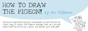 How to Draw Pigeon Mo Willems Website
