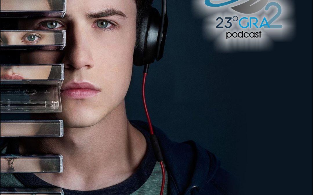 Podcast 067 – 13 razones para – 23gra2