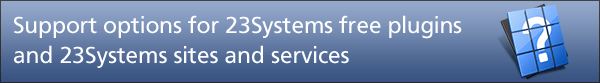 Support options for 23Systems free plugins and 23Systems sites and services