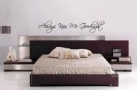 """Bedroom Text Vinyl Bedroom Wall Art """"Always kiss me ..."""