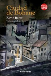 Ciudad de Bohane, de Kevin Barry, en 24symbols