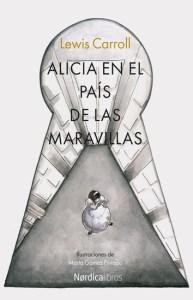 Edición ilustrada de Alicia en el país de las Maravillas (Nórdica).