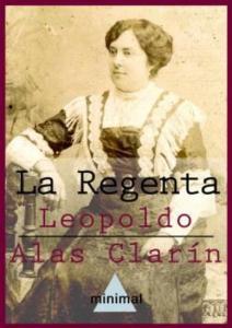 La Regenta, 7 grandes clásicos para leer sin romperte la muñeca