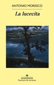 La Lucecita, de Antonio Moresco