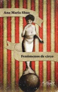 Fenómenos de circo de Ana María Shua
