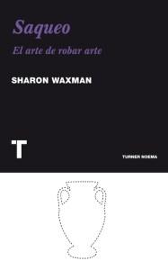 saqueo de Sharon Waxman
