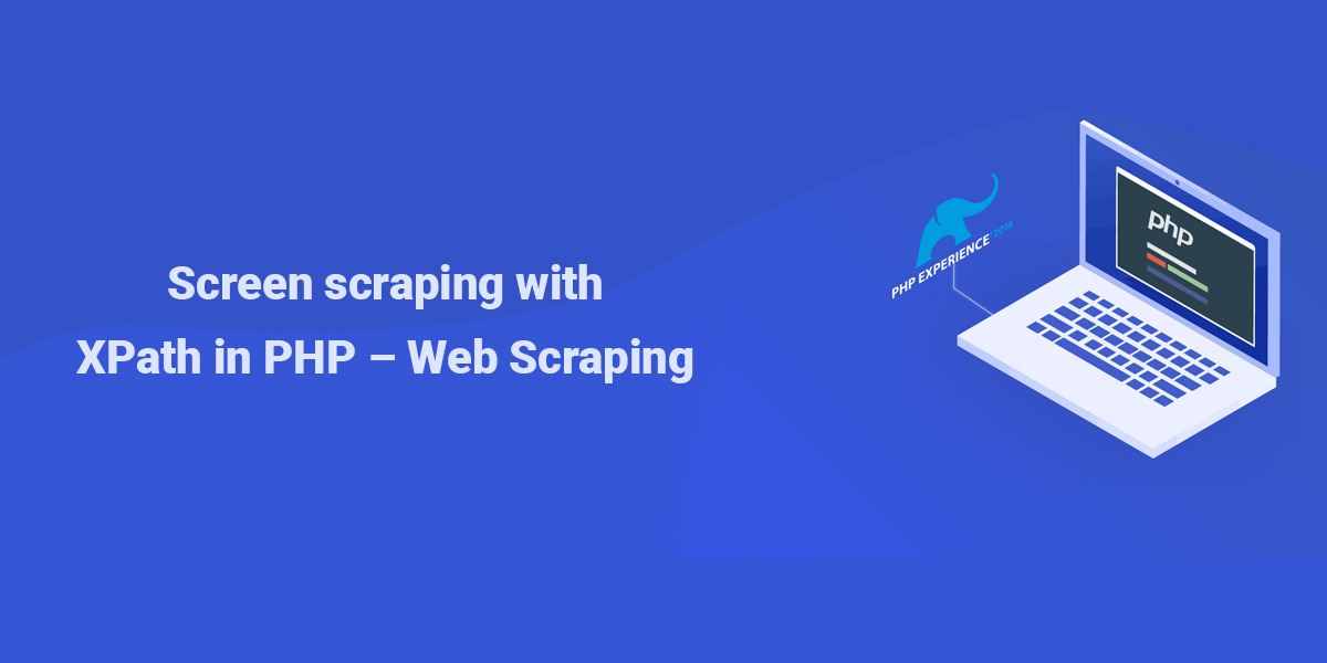 Screen scraping with XPath in PHP - Web Scraping