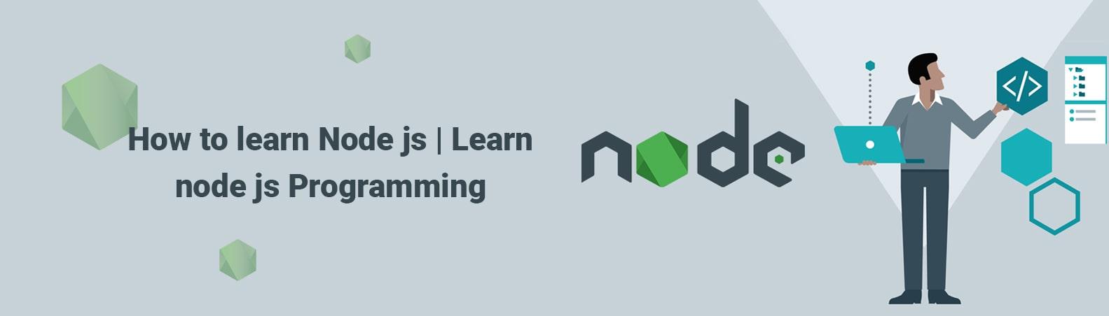 How to learn Node js   Learn node js Programming