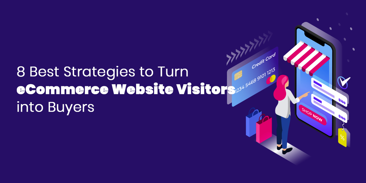 8 Best Strategies to Turn eCommerce Website Visitors into Buyers-thumb