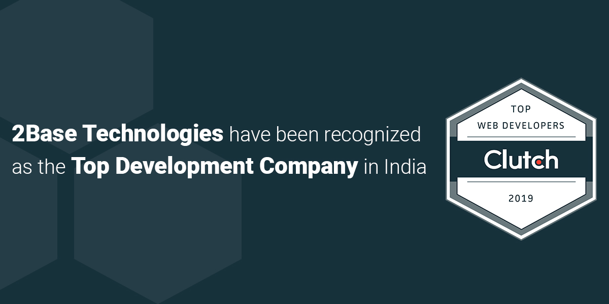 2Base Technologies Bagged Clutch Leader Award For The Top Development Company In India