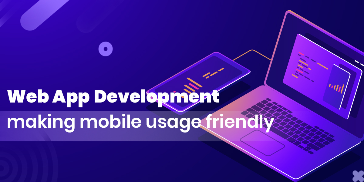 Can Progressive Web Application Development transform your Mobile Experience