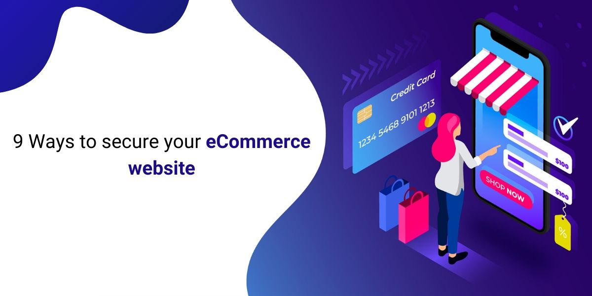 9 Ways to secure your eCommerce website