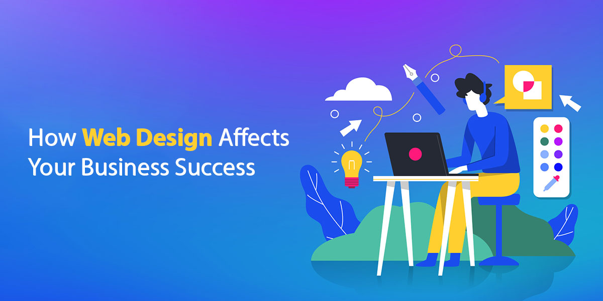 How-web-design-affects-your-business-success