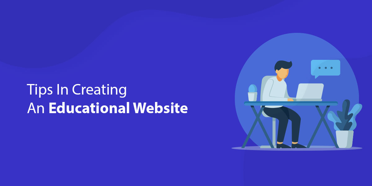 Tips In Creating An Educational Website